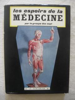 Les espoirs de la médecine