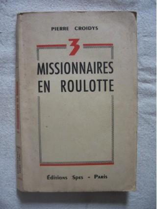 3 missionnaires  en roulotte