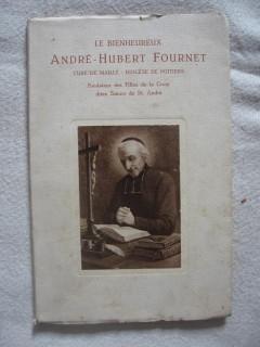 Le bienheureux André-Hubert Fournet, curé de Maillé, diocèse de Poitiers
