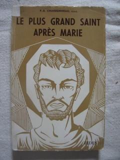 Le plus grand saint après Marie