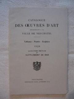 Catalogue des oeuvres d'art appartenent à la ville de Neuchâtel