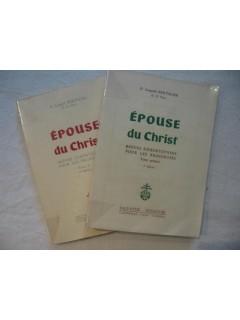 Epouse du christ, brèves exhortations pour les religieuses (2 tomes)