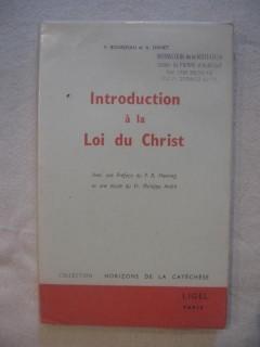 Introduction à la loi du christ