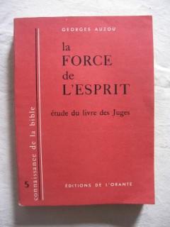 La force de l'esprit, étude du livre des juges