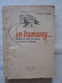 En tramway...scènes de tous les jours