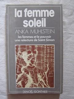 La femme et le soleil, les femmes et le pouvoir, une relecture de Saint Simon