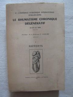 Le rhumatisme chronique dégénératif