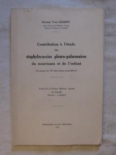 Contribution à l'étude des staphylococcies pleuro-pulmonaires du nourrisson et de l'enfant