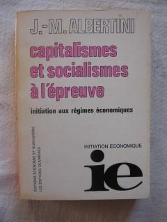 Capitalismes et socialismes à l'épreuve