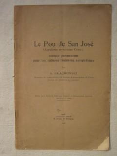 Le pou de San José (aspidiotus perniciosus comst.)