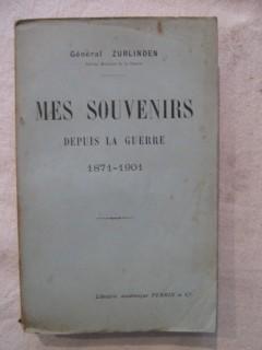 Mes souvenirs depuis la guerre 1871 - 1901