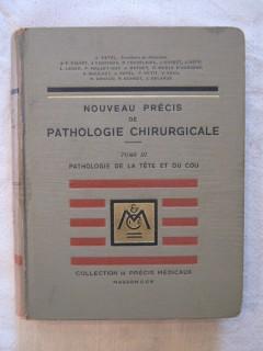 Nouveau précis de pathologie chirurgicale, tome 3