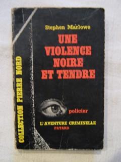 Une violence noire et tendre