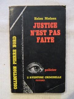 Justice n'est pas faîte