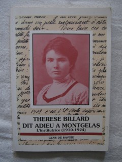 Thérèse Billard dit adieu à Montgelas, l'institutrice (1910-1924)