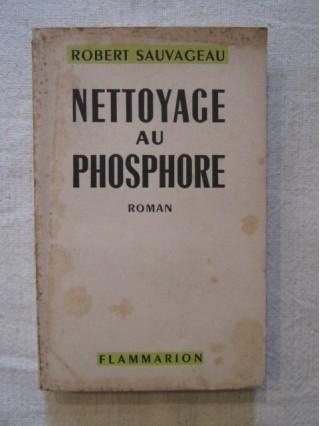 Nettoyage au phosphore