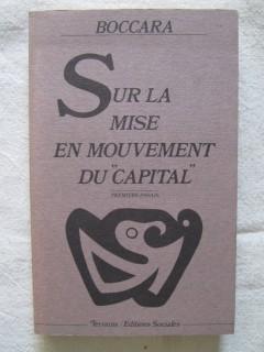 Sur la mise en mouvement du capital