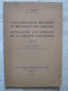 Caractéristiques physiques et mécaniques des terrains, application aux terrains de la région parisienne