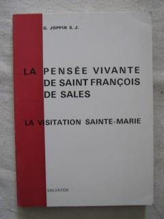Le pensée vivante de Saint François de Sales