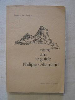 Notre ami le guide Philippe Allamand