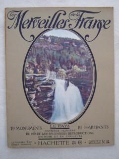 Les merveilles de la France, les monuments, le pays, les habitants; Jura et Saône