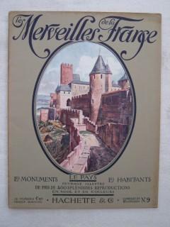 Les merveilles de la France, les monuments, le pays, les habitants; Roussillon et Bas Languedoc