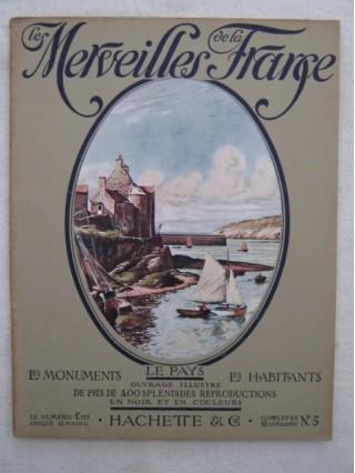 Les merveilles de la France, les monuments, le pays, les habitants; Basse Bretagne