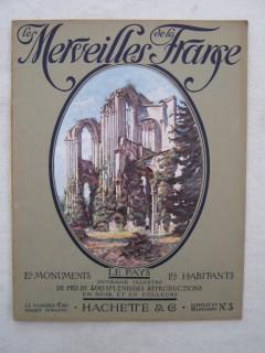 Les merveilles de la France, les monuments, le pays, les habitants; la Normandie