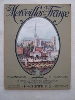 Les merveilles de la France, les monuments, le pays, les habitants; Flandre, Artois, Picardie