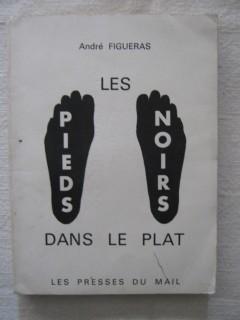 Les pieds noirs dans le plat