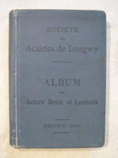 Album des aciéries de Longwy