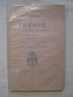Inventaire du trésor de l'église primatiale et métropolitaine de Sens