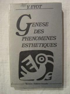 Genèse des phénomènes esthétiques