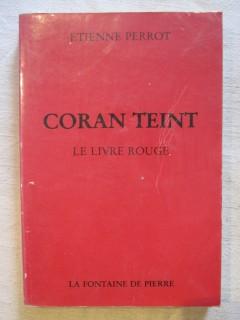 Coran teint, le livre rouge