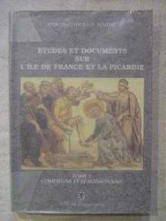 Etudes et documents sur l'île de France et la Picardie