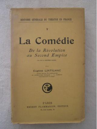 La comédie, de la révolution au second empire