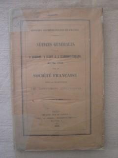 Séances générales tenues à Auxerre, à Cluny & à clermont Ferrand en 1850 par la société française pour la conservation des monu