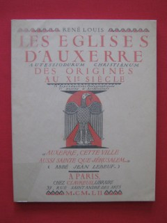 Les églises d'Auxerre des origines au XIe siècle, autessiodurum christianum