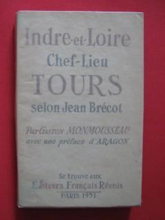 Indre et Loire, chef lieu Tours selon Jean Brecot