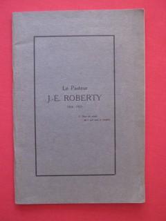 Le pasteur J.E. Roberty (1856-1925)