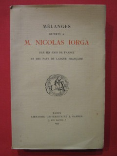 Mélanges offerts à Nicolas Iorga