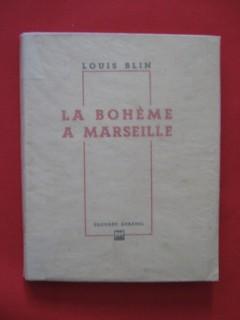 La bohème à Marseille