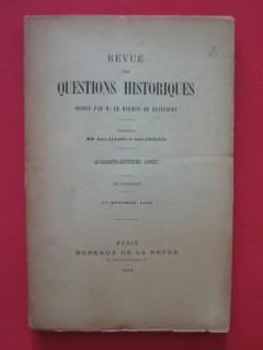 Revue des questions historiques, 48e année, 188e livraison