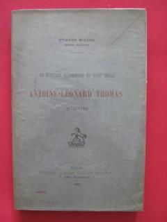 Antoine Léonard Thomas (1732-1785), un écrivain académique au XVIIIe siècle