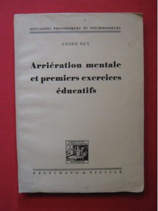 Arriération mentale et premiers exercices éducatifs