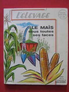 Le maïs sous toutes ses faces