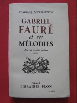 Gabriel Fauré et ses mélodies