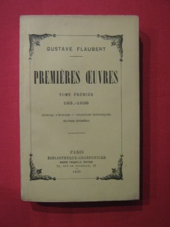 Premières oeuvres, Tome 1 (183...-1838)