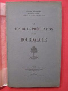 Le ton de la prédication avant Bourdaloue