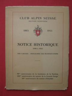 Club alpin suisse, notice historique de 1940 à 1955, nos cabanes, programme des manifestations